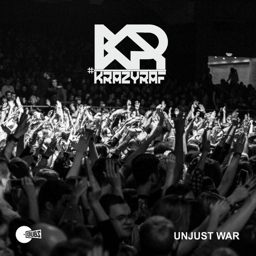 KrazyRaf - Unjust War [DU056]